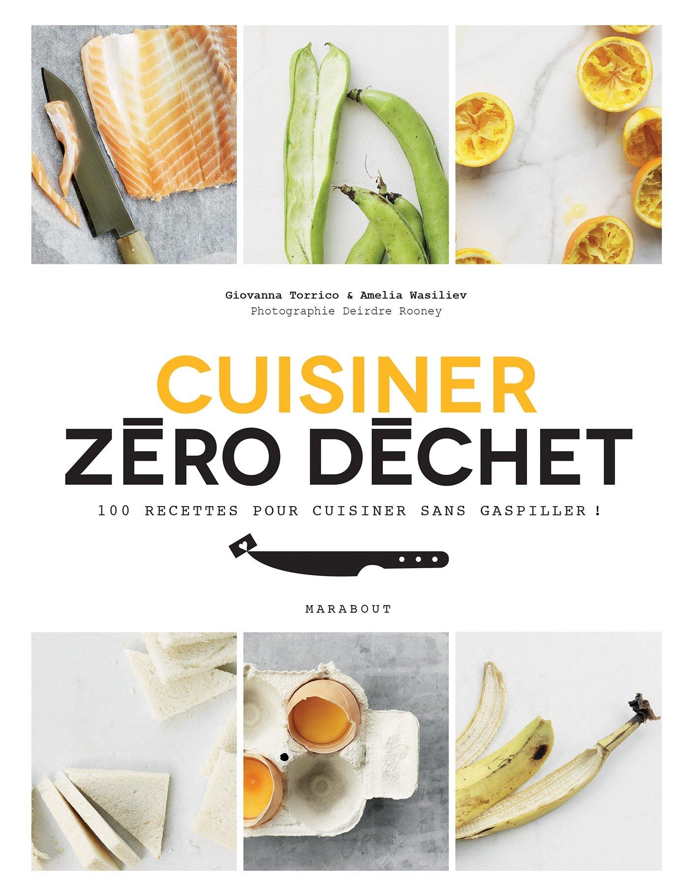 Cuisine Zero Dechet French Edition Giovanna Torrico Amelia