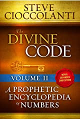 The Divine Code—A Prophetic Encyclopedia of Numbers, Volume 2: 26 to 1000 Kindle Edition