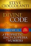 The Divine Code-A Prophetic Encyclopedia of