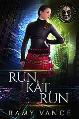 Run, Kat, Run and Encantado Dreams (Mortality Bites: Publisher's Pack Book 4) Kindle Edition
