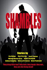 Shambles: A Nine Ebook Set Of Zombie Fiction Kindle Edition