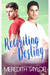 Rewriting Destiny (Ridgemont University Book 4) Kindle Edition
