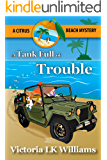A Tank Full of Trouble: A Citrus Beach Mystery (Citrus Beach Mysteries Book 5)