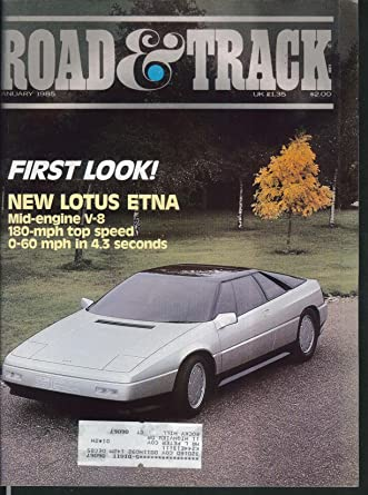 ROAD & TRACK Lotus Etna Volkswagen Golf Peugeot 505 Saab Turbo road tests 1 1985