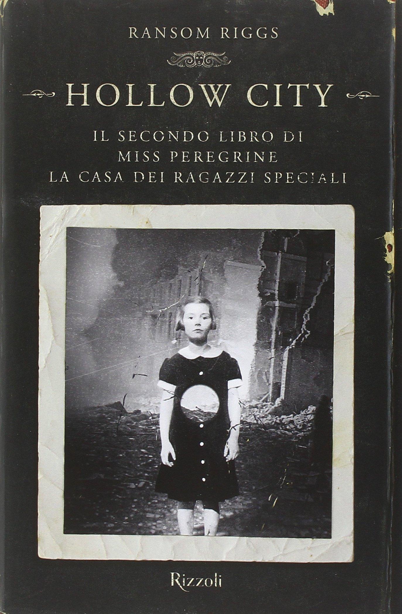 Hollow City. Il secondo libro di Miss Peregrine. La casa dei ragazzi speciali Copertina rigida – 30 giu 2016 Ransom Riggs A. Di Meo Rizzoli 8817090026
