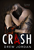 Crash: A Dark Captive Romance