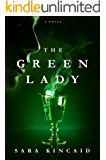The Green Lady: A Novel
