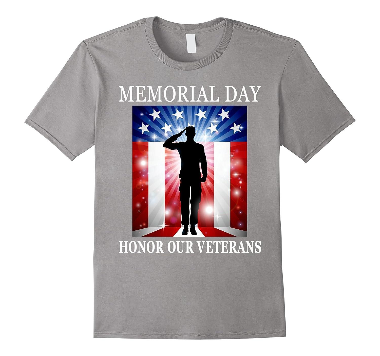 Honor Our Veterans Military - Memorial Day T-Shirt-CD