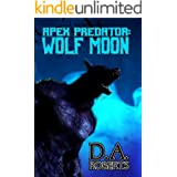 Apex Predator: Wolf Moon: Book One of the Apex Predator Series