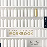 Package Design Workbook: The Art and Science of