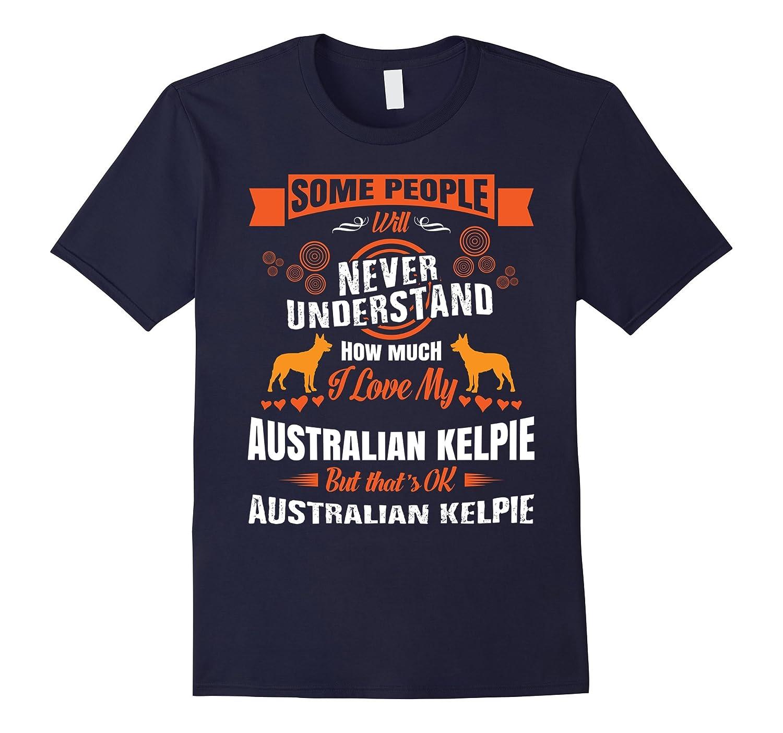 I Love My Australian Kelpie T-Shirt-Vaci