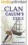 Clan Volume #2 - Calum's Exile: Season 2