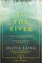 To the River: A Journey Beneath the Surface (Canons Book 71) Kindle Edition