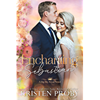 Enchanting Sebastian (Big Sky Royal Book 1)