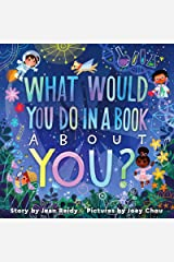 What Would You Do in a Book About You? Hardcover