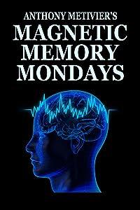 Magnetic Memory Mondays Newsletter - Volume 1
