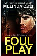 Foul Play (The Irish Garda Files Book 3) Kindle Edition