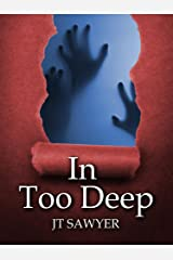 In Too Deep (A Carlie Simmons Post-Apocalyptic Thriller Book 2) Kindle Edition