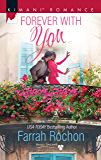 Forever with You (Mills & Boon Kimani) (Bayou Dreams, Book 5)