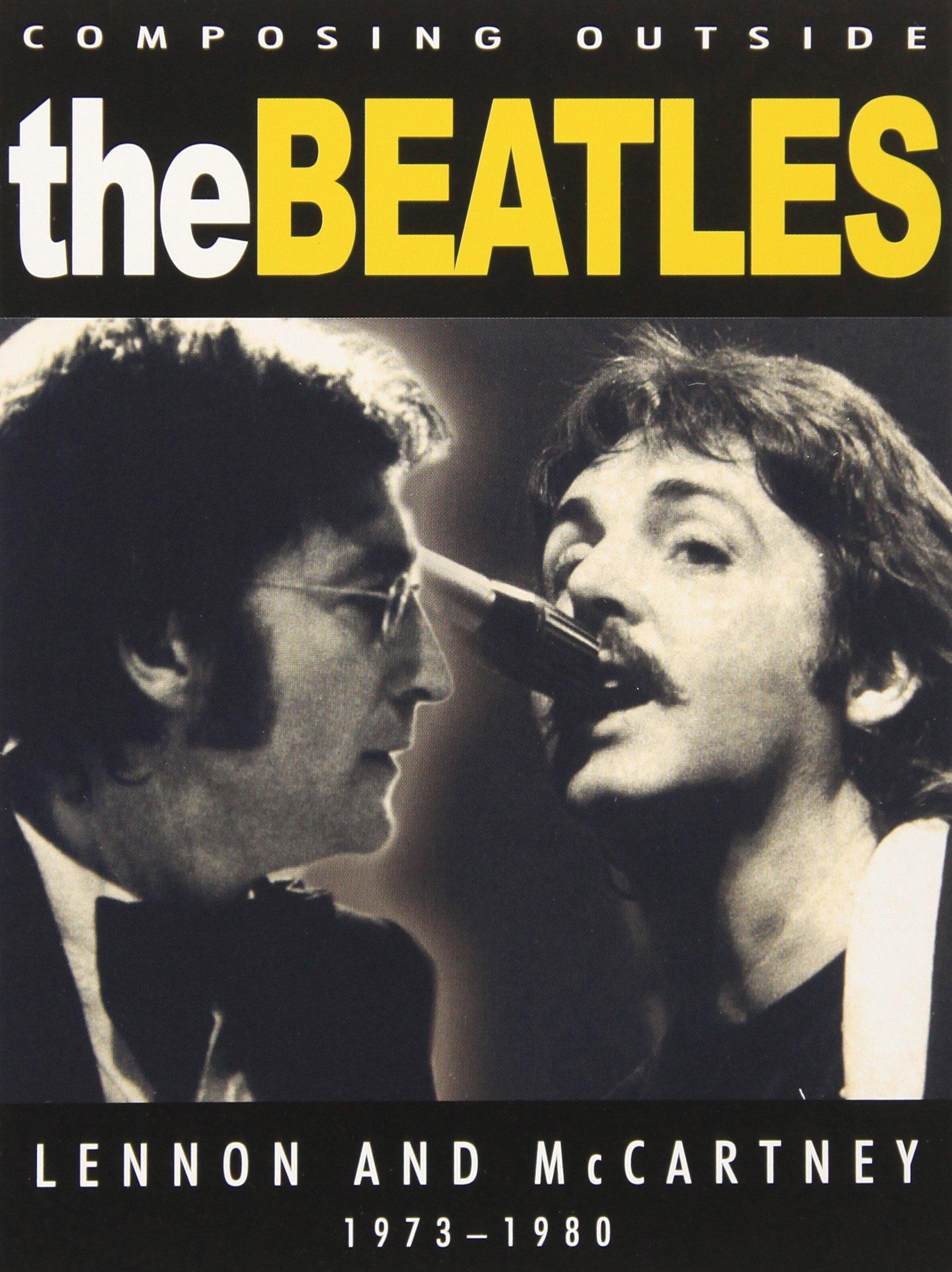 DVD : John Lennon - Beatles - Composing Outside The Beatles: Lennon And Mccartney 1973-80 (DVD)