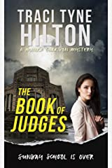 The Book of Judges: A Maura Garrison Mystery (The Maura Garrison Mysteries 1) Kindle Edition