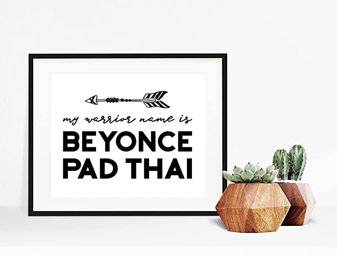 3ba18a7b1 Image Unavailable. Image not available for. Color: My Warrior Name is Beyonce  Pad Thai- ...