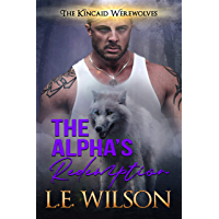 The Alpha's Redemption (The Kincaid Werewolves Book 3) (English Edition)