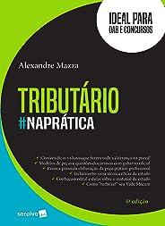 Tributário #naprática - 4ª edição de 2018