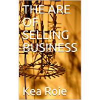 THE ARE OF SELLING BUSINESS (English Edition)