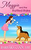 Maggie and the Rattled Rake (A Carita Cove Mystery Book 8)