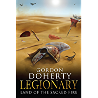 Legionary: Land of the Sacred Fire (Legionary 3)