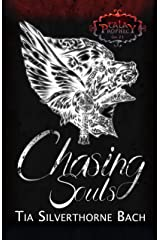 Chasing Souls (Tala Prophecy Second Generation Book 1) Kindle Edition