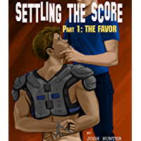 Settling the Score -- Part 1: The Favor (English Edition)