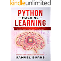 Python Machine Learning: Machine Learning and Deep Learning with Python, scikit-learn and Tensorflow (Step-by-Step…