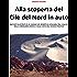 Alla scoperta del Cile del Nord in auto: Racconti illustrati di un viaggio nel deserto di Atacama, tra i vulcani della cordigliera andina e sulla costa dell'Oceano Pacifico