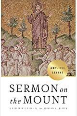 Sermon on the Mount: A Beginner's Guide to the Kingdom of Heaven Kindle Edition