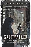 Greywalker: Number 1 in series