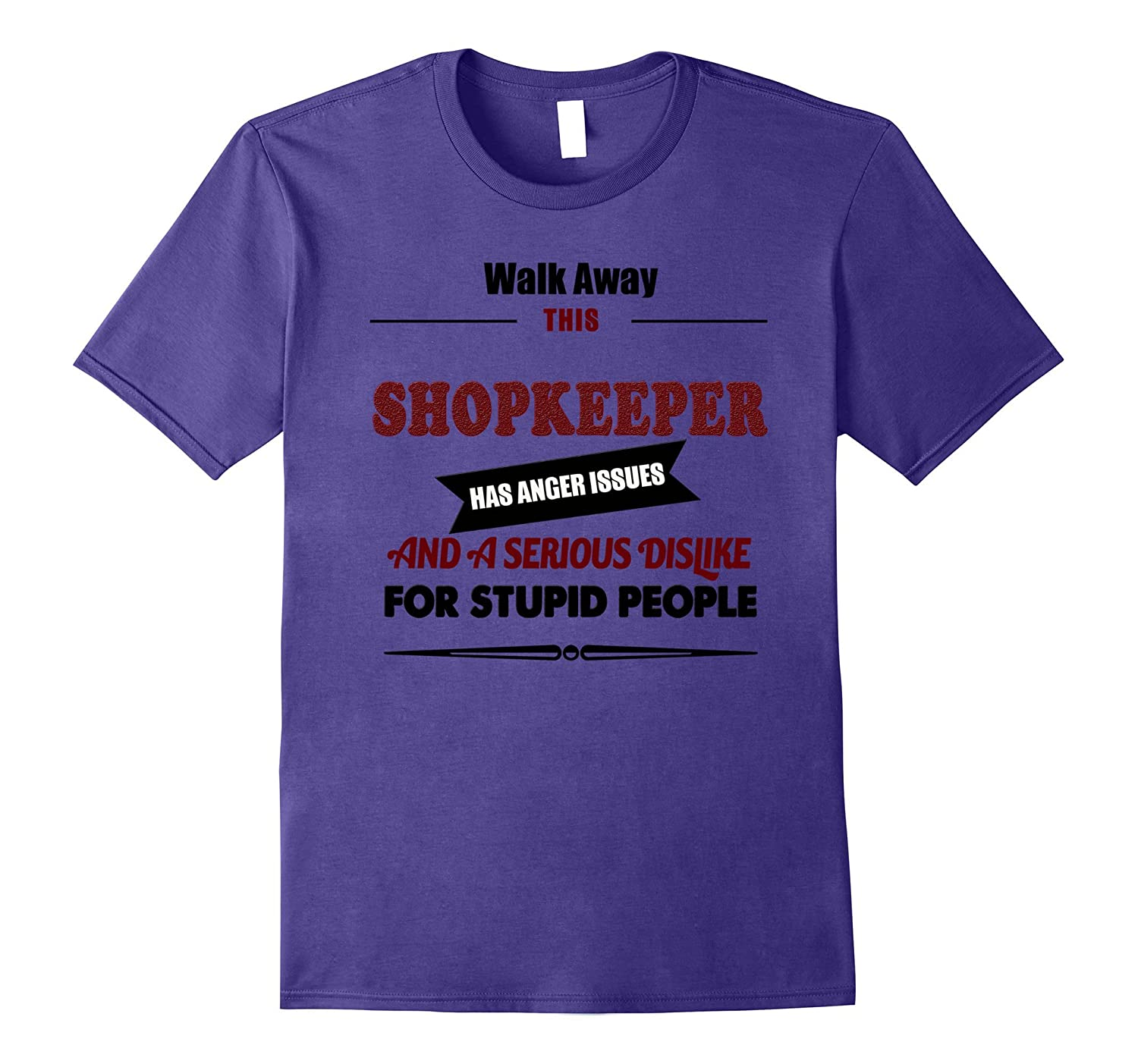 Angry Shopkeeper Tshirt shop owner shopping man tee shirt-PL