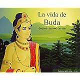 La Vida De Buda