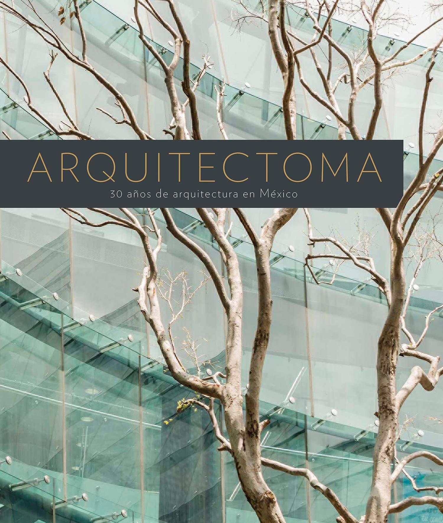 Arquitectoma. 30 años de arquitectura en México: Amazon.es: Poniatowska, Elena: Libros