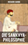 Die Samkhya-Philosophie: Indische Philosophie (German Edition)