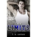 Off-Limits: An Opposites Attract Sports Romance (Rixon High Book 1)