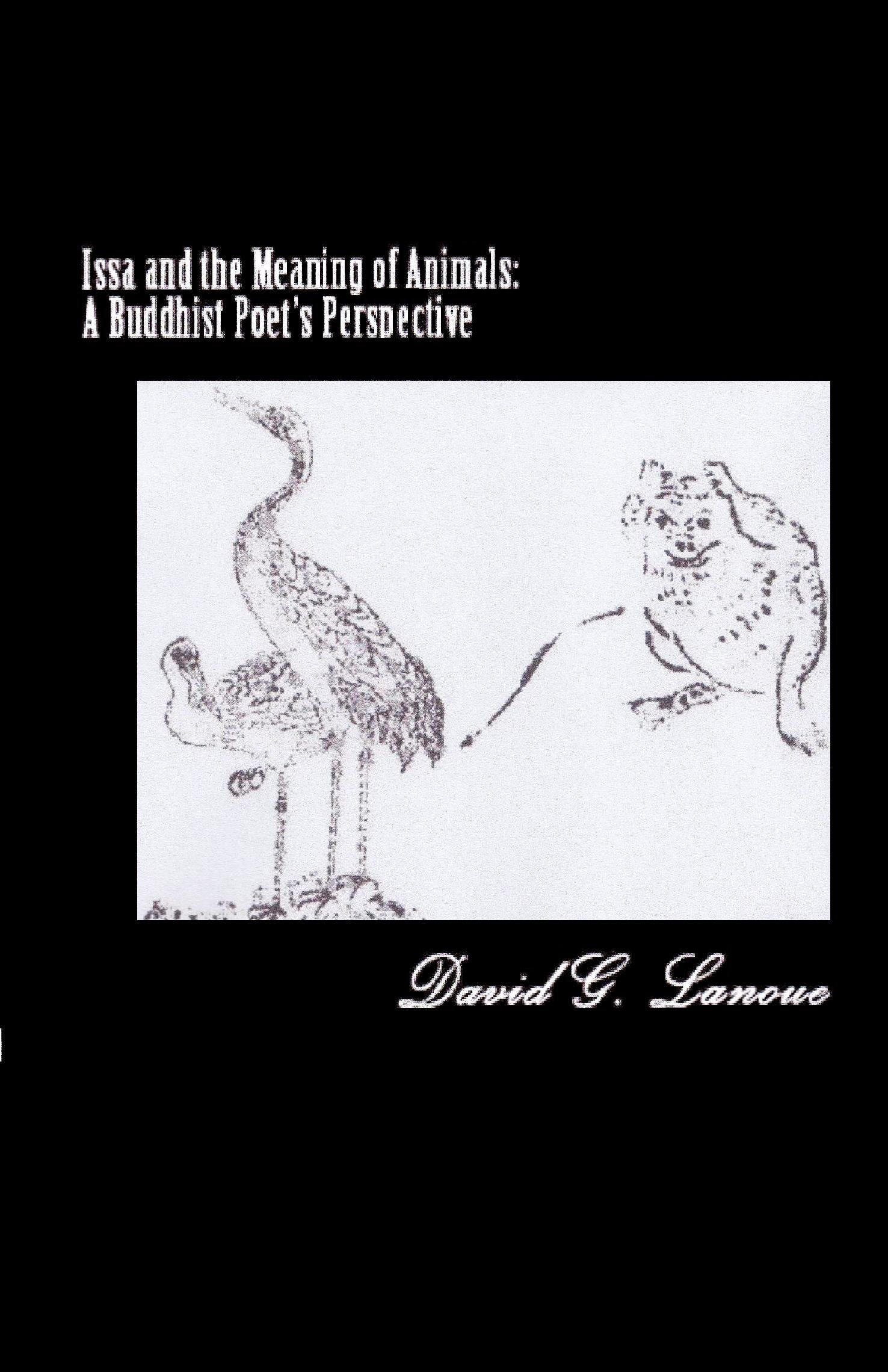 Issa And The Meaning Of Animals  A Buddhist Poet's Perspective  English Edition