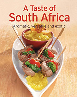 A Taste of South Africa: Our 100 top recipes presented in one cookbook