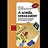 A scuola senza zaino: Il metodo del curricolo globale per una didattica innovativa (le GUIDE)