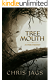 Tree Mouth
