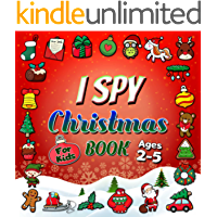I Spy Christmas Book For Kids Ages 2-5: Guessing Game Activity For Toddlers And Preschoolers - Awesome Stocking Stuffer…