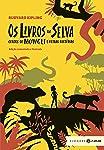 Os livros da Selva - edição comentada e ilustrada (Clássicos Zahar): Contos de Mowgli e outras histórias