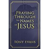Praying Through the Names of Jesus