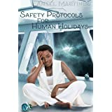 Safety Protocols for Human Holidays: A Holiday to Remember (The Pudding Protocol Universe)